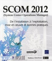 SCOM 2012 (System Center Operations Manager)