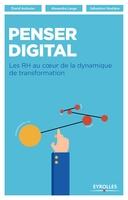 D.Autissier, A.Lange, S.Houlière - Penser digital