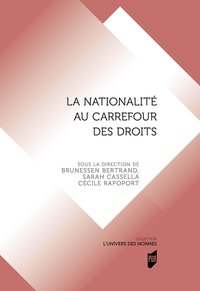 La nationalite au carrefour des droits
