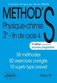 Method'S - Physique-chimie 3e, fin de cycle 4