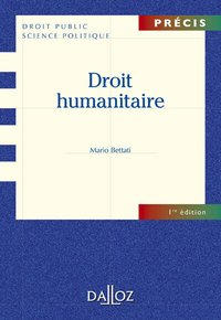 Droit humanitaire - 1re ed.