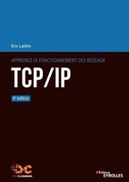 E.Lalitte - Apprenez le fonctionnement des réseaux TCP/IP