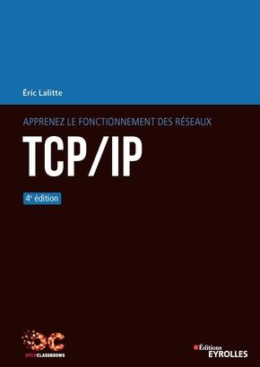 E.Lalitte- Apprenez le fonctionnement des réseaux TCP/IP