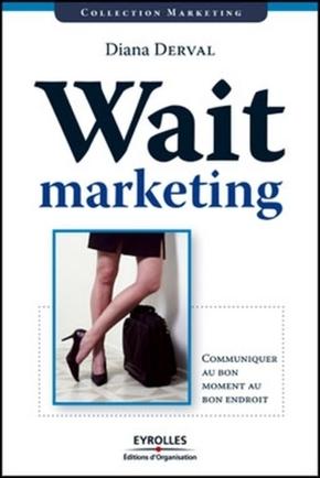 Diana Derval- Wait marketing