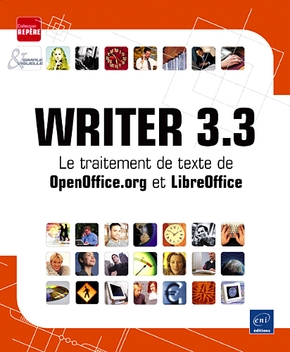 Writer 3.3 - Le traitement de texte de OpenOffice. Org et LibreOffice