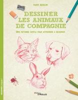 M.Bergin - Dessiner les animaux de compagnie
