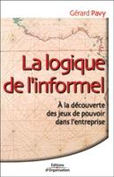 Gérard Pavy - La logique de l'informel