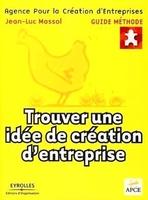 Jean-Luc Massol, APCE - Trouver une idée de création d'entreprise