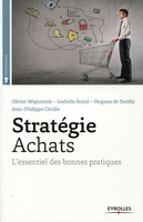 Wajnsztok, Olivier; Royal, Isabelle - Stratégie achats