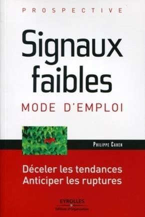 Philippe Cahen- Signaux faibles, mode d'emploi