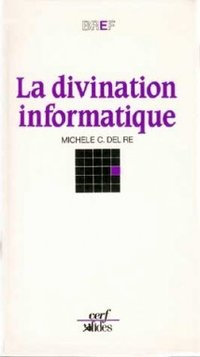 La divination informatique
