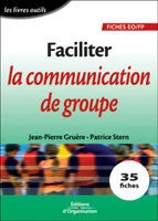 Jean-Pierre Gruère, Patrice Stern - Faciliter la communication de groupe