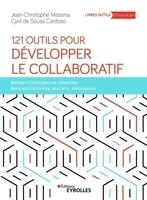 J.-C.Messina, C.de Sousa Cardoso - 121 outils pour développer le collaboratif