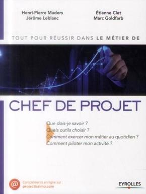 H.-P.Maders, J.Leblanc, E.Clet, M.Goldfarb- Le métier de chef de projet