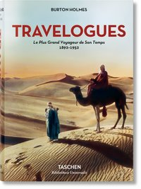 Travelogues : le plus grand voyageur de son temps