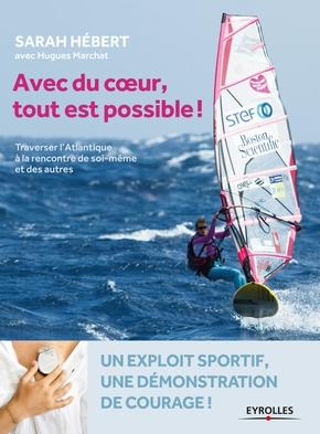 S.Hébert, H.Marchat- Avec du coeur, tout est possible !