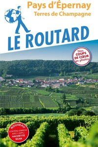 Guide du routard - Epernay - Terres de champagne