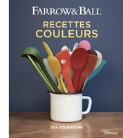 J.Studholme - Farrow and Ball - Recettes couleurs