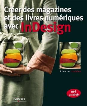 P.Labbe- Créer des magazines et des livres numériques avec indesign