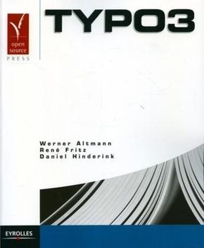 Werner Altmann, René Fritz, Daniel Hinderink- Typo3