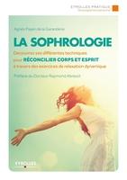 Agnès Payen de la Garanderie - La sophrologie