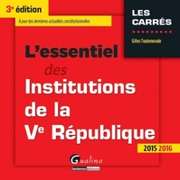 L'essentiel des institutions de la Ve République - 2015-2016
