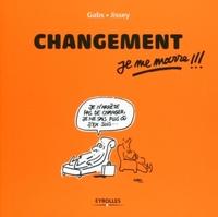 Gabs, Jissey - Changement, je me marre !!!