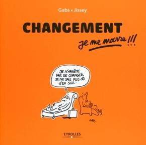 Gabs, Jissey- Changement, je me marre !!!