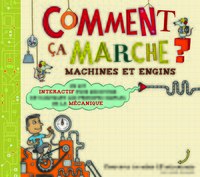 Comment ça marche ? Machines et engins