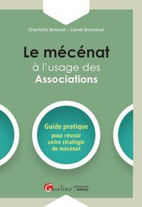 Le mécénat à l'usage des associations