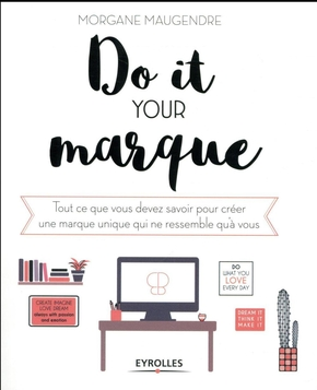 Maugendre, Morgane- Do it your marque
