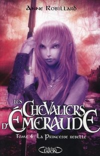 Les chevaliers d'Emeraude - Volume 4