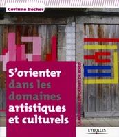 Corinne Bocher - S'orienter dans les domaines artistiques et culturels