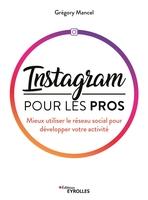 G.Mancel - Instagram pour les pros