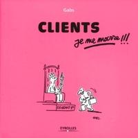 Gabs, Jissey - Clients, je me marre !!!