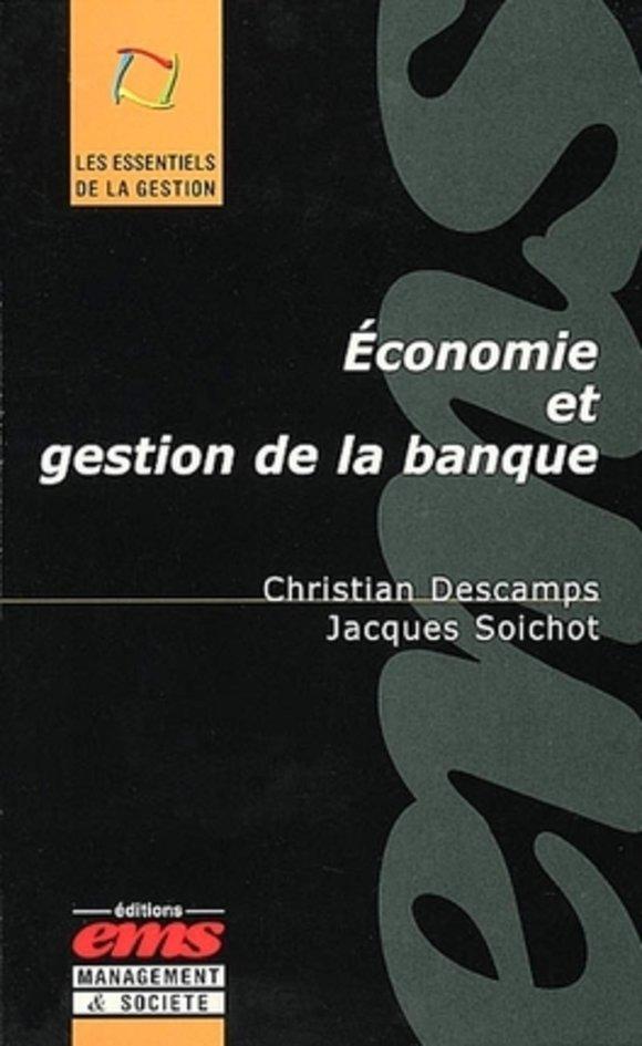 Economie Et Gestion De La Banque Christian Descamps Jacques Librairie Eyrolles