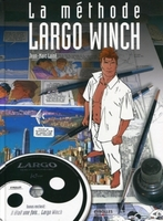 Jean-Marc Lainé - La méthode largo winch