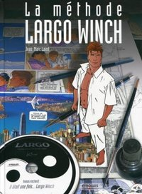 La méthode Largo Winch