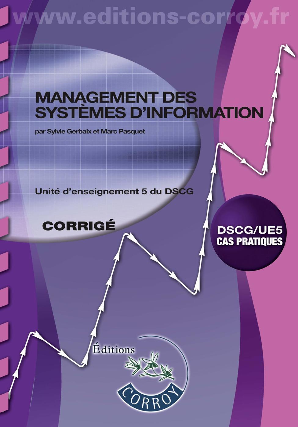 Management Des Systemes D Information Corrige M Pasquet Librairie Eyrolles
