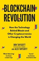 Blockchain revolution: how the technology behind bitcoin and other cryptocurrencies is changing the