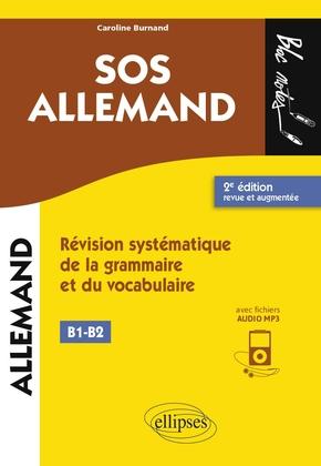 SOS Allemand niveau 2. Révision systématique de la grammaire et du vocabulaire - Caroline Burnand