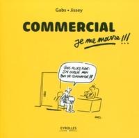 Gabs, Jissey - Commercial, je me marre !!!