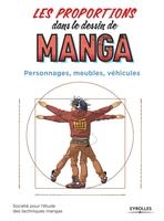 Société pour l'étude des techniques mangas - Les proportions dans le dessin de manga