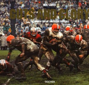 Neil leifer. guts / glory. the golden age of american football-trilingue