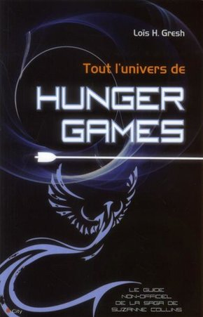 Tout l'univers de Hunger Games
