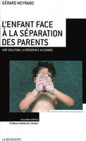 L'enfant face à la séparation des parents