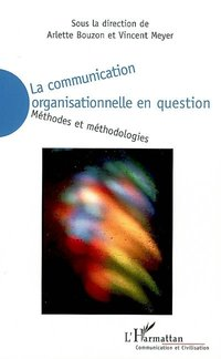 La communication organisationnelle en question