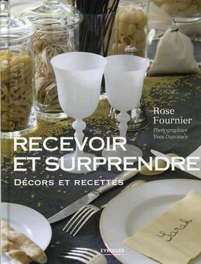 Rose Fournier, Yves Duronsoy- Recevoir et surprendre