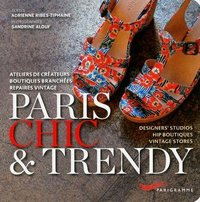 Paris chic et trendy 2013