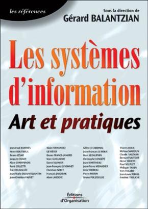Gérard Balantzian- Les systèmes d'information, art et pratiques la vision globale